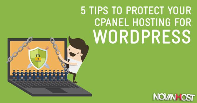 5 نکته برای محافظت از هاست cPanel برای WORDPRESS